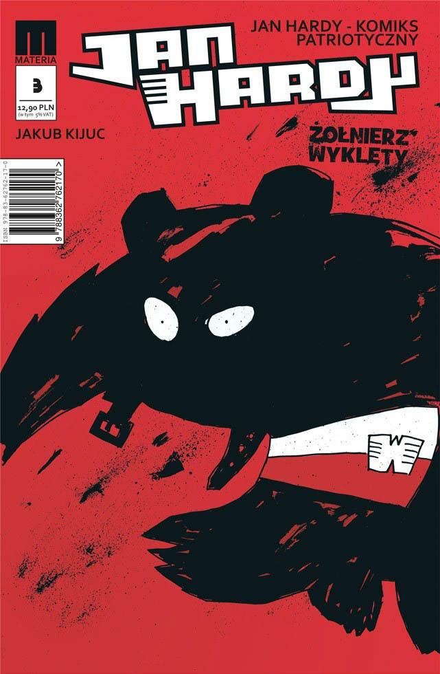 jan-hardy3-zolnierz-wyklety-komiks-kijuc-wojtek-niedzwiedz-komiksy